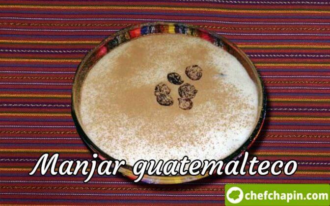 Receta de manjar guatemalteco, como preparar manjar