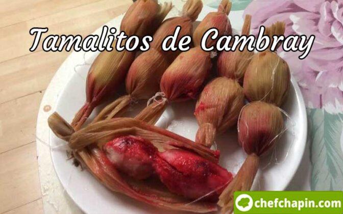 Receta de Tamalitos de Cambray, Tamalitos de Cambray